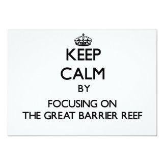 Keep Calm by focusing on The Great Barrier Reef 5x7 Paper Invitation Card