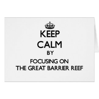 Keep Calm by focusing on The Great Barrier Reef Stationery Note Card