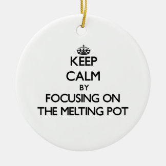 Keep Calm by focusing on The Melting Pot Christmas Tree Ornaments