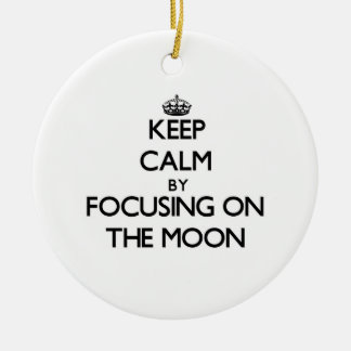 Keep Calm by focusing on The Moon Double-Sided Ceramic Round Christmas Ornament