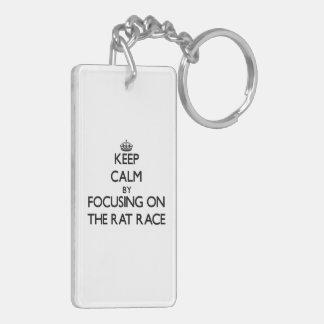 Keep Calm by focusing on The Rat Race Double-Sided Rectangular Acrylic Keychain