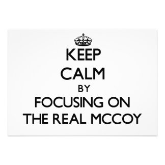 Keep Calm by focusing on The Real Mccoy Invitations