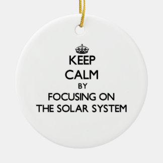 Keep Calm by focusing on The Solar System Double-Sided Ceramic Round Christmas Ornament
