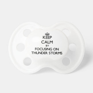 Keep Calm by focusing on Thunder Storms BooginHead Pacifier