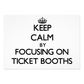 Keep Calm by focusing on Ticket Booths Announcements