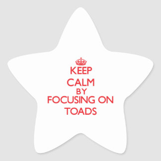 Keep calm by focusing on Toads Star Sticker