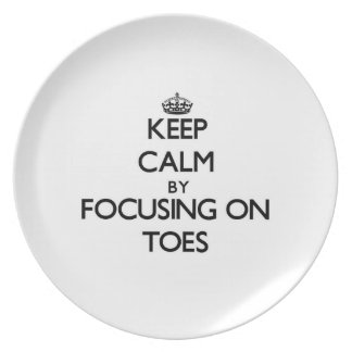 Keep Calm by focusing on Toes Party Plates