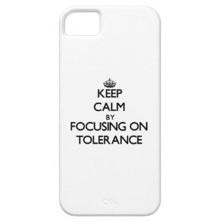 Keep Calm by focusing on Tolerance iPhone 5 Case
