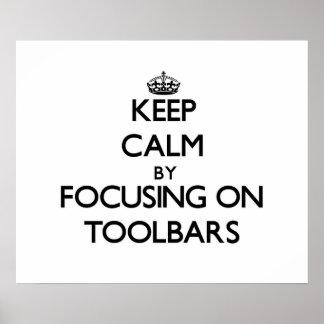 Keep Calm by focusing on Toolbars Print