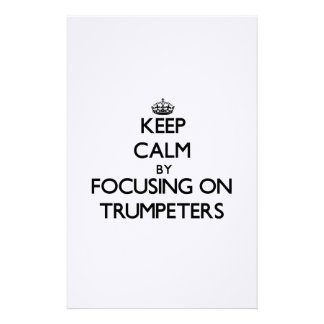 Keep Calm by focusing on Trumpeters Stationery