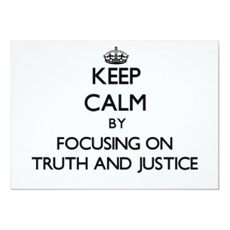 Keep Calm by focusing on Truth And Justice Personalized Invite