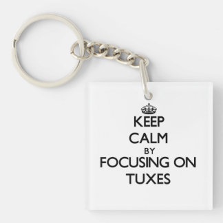 Keep Calm by focusing on Tuxes Single-Sided Square Acrylic Keychain