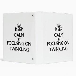 Keep Calm by focusing on Twinkling 3 Ring Binder