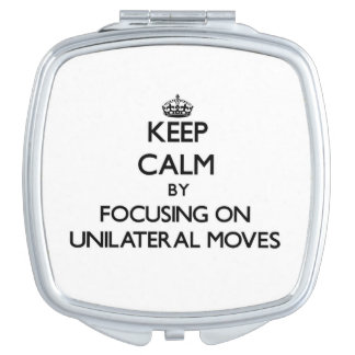 Keep Calm by focusing on Unilateral Moves Vanity Mirror