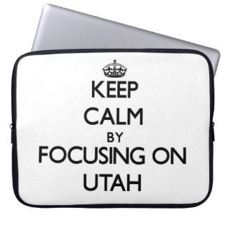 Keep Calm by focusing on Utah Computer Sleeves