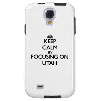 Keep Calm by focusing on Utah Galaxy S4 Case