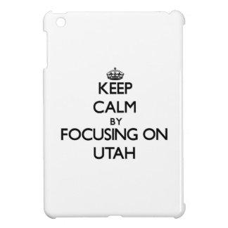 Keep Calm by focusing on Utah iPad Mini Cases
