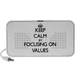 Keep Calm by focusing on Values iPhone Speakers
