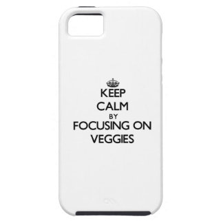 Keep Calm by focusing on Veggies iPhone 5 Covers
