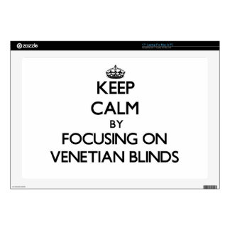 Keep Calm by focusing on Venetian Blinds Laptop Decal