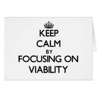Keep Calm by focusing on Viability Stationery Note Card