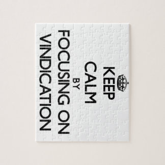 Keep Calm by focusing on Vindication Puzzle