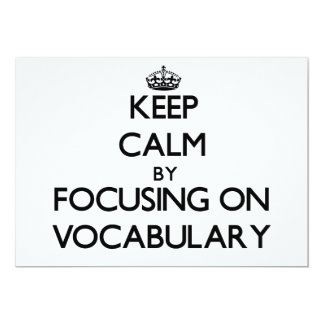 Keep Calm by focusing on Vocabulary 5x7 Paper Invitation Card