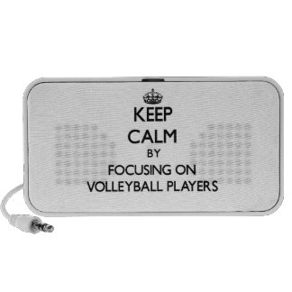 Keep Calm by focusing on Volleyball Players Mp3 Speakers