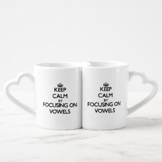 Keep Calm by focusing on Vowels Couple Mugs
