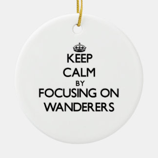 Keep Calm by focusing on Wanderers Christmas Tree Ornaments