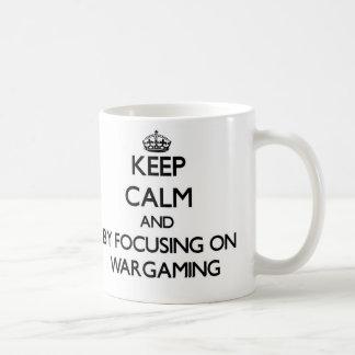 Keep calm by focusing on Wargaming Coffee Mugs