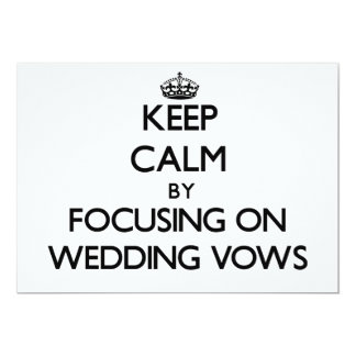 Keep Calm by focusing on Wedding Vows Card