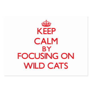 Keep calm by focusing on Wild Cats Business Card