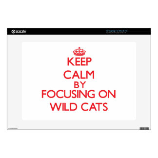 """Keep calm by focusing on Wild Cats 15"""" Laptop Decal"""