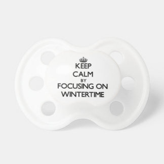 Keep Calm by focusing on Wintertime Baby Pacifier
