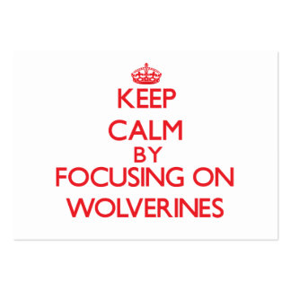 Keep calm by focusing on Wolverines Business Cards