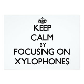 Keep Calm by focusing on Xylophones Personalized Invites
