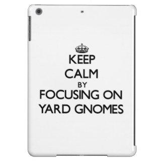 Keep Calm by focusing on Yard Gnomes iPad Air Cases