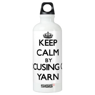 Keep Calm by focusing on Yarn SIGG Traveler 0.6L Water Bottle