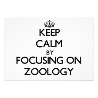 Keep calm by focusing on Zoology Custom Invites