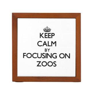 Keep Calm by focusing on Zoos Desk Organizer