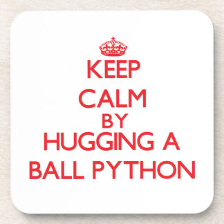 Keep calm by hugging a Ball Python Beverage Coasters