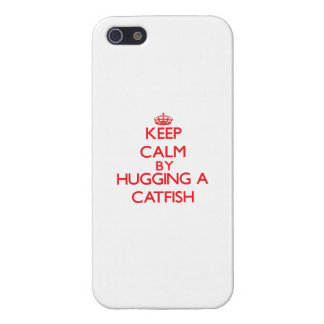 Keep calm by hugging a Catfish iPhone 5/5S Cases
