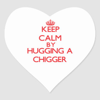Keep calm by hugging a Chigger Sticker