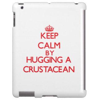 Keep calm by hugging a Crustacean