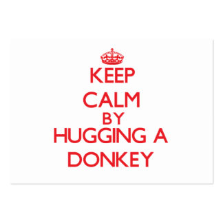 Keep calm by hugging a Donkey Business Card Templates