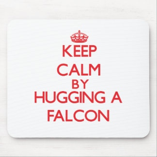 Keep calm by hugging a Falcon Mousepads