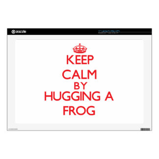 Keep calm by hugging a Frog Laptop Skins