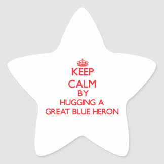 Keep calm by hugging a Great Blue Heron Star Sticker