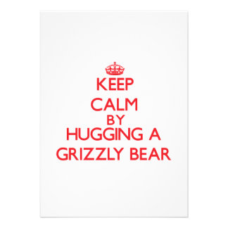 Keep calm by hugging a Grizzly Bear Personalized Invitations
